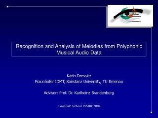 Recognition and Analysis of Melodies from Polyphonic Musical Audio Data