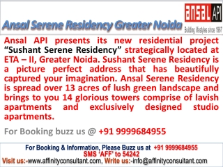 Ansal Api Sushant Serene Residency@09999684955 Greater Noida
