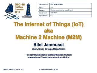 The Internet of Things IoT aka Machine 2 Machine M2M