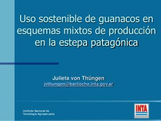 Uso sostenible de guanacos en esquemas mixtos de producci n en la estepa patag nica