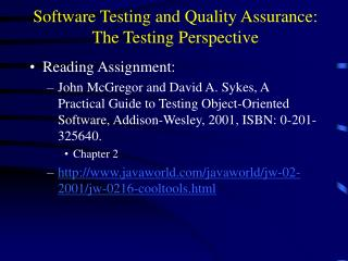 Software Testing and Quality Assurance: The Testing Perspective