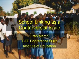 School Linking as a Controversial Issue