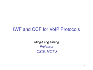 IWF and CCF for VoIP Protocols