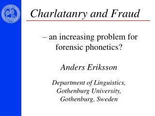 Charlatanry and Fraud