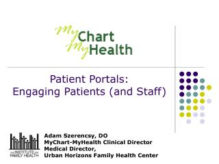 Patient Portals:  Engaging Patients and Staff