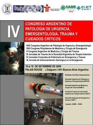 CONGRESO ARGENTINO DE PATOLOGIA DE URGENCIA, EMERGENTOLOGIA, TRAUMA Y CUIDADOS CRITICOS
