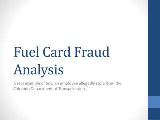 Fuel Card Fraud Analysis