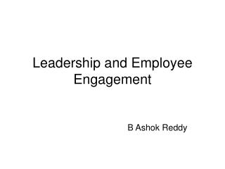 Leadership and Employee Engagement