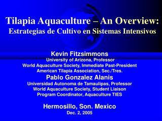 Tilapia Aquaculture   An Overview: Estrategias de Cultivo en Sistemas Intensivos