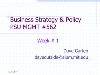 Business Strategy  Policy PSU MGMT 562