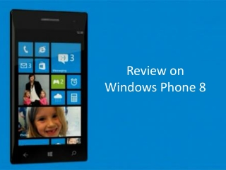Reviews on Windows Phone 8