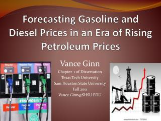 Forecasting Gasoline and Diesel Prices in an Era of Rising Petroleum Prices
