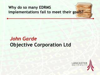 John Garde Objective Corporation Ltd