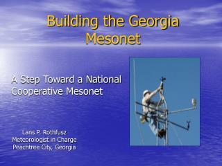 Building the Georgia Mesonet