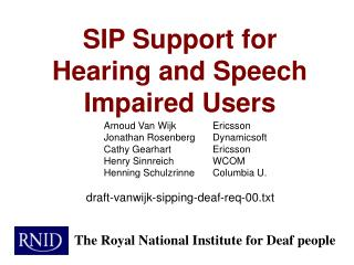 SIP Support for Hearing and Speech Impaired Users