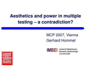 Aesthetics and power in multiple testing   a contradiction