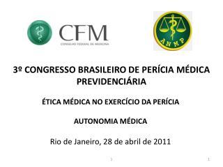 3  CONGRESSO BRASILEIRO DE PER CIA M DICA PREVIDENCI RIA