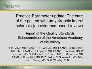 Practice Parameter update: The care of the patient with amyotrophic lateral sclerosis an evidence-based review