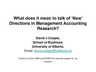 What does it mean to talk of  New  Directions in Management Accounting Research