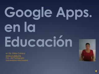 Google Apps. en la Educaci n