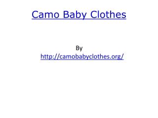 Camo Baby Clothes