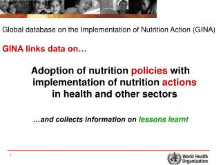Adoption of nutrition policies with implementation of nutrition actions in health and other sectors