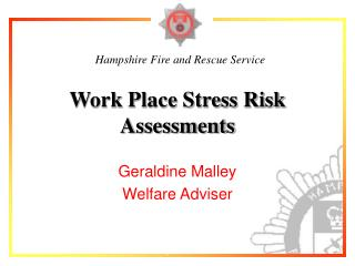 Work Place Stress Risk Assessments