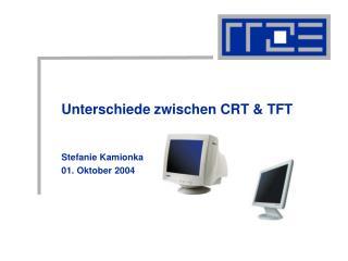 Unterschiede zwischen CRT  TFT