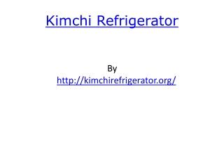 Kimchi Refrigerator