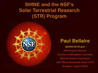 SHINE and the NSF s Solar Terrestrial Research STR Program
