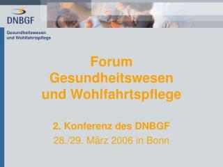 Forum Gesundheitswesen  und Wohlfahrtspflege