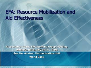 EFA: Resource Mobilization and Aid Effectiveness