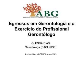 Egressos em Gerontologia e o Exerc cio do Profissional Geront logo
