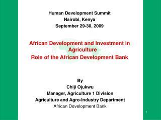 Human Development Summit Nairobi, Kenya September 29-30, 2009
