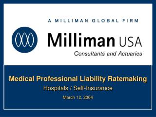 Medical Professional Liability Ratemaking Hospitals