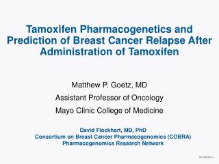 Tamoxifen Pharmacogenetics and Prediction of Breast Cancer Relapse After Administration of Tamoxifen