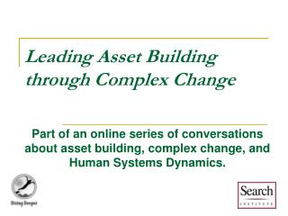 Leading Asset Building through Complex Change