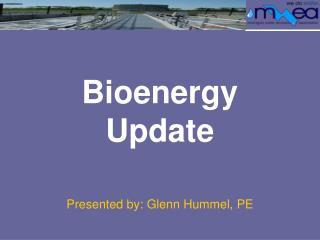 Bioenergy Update