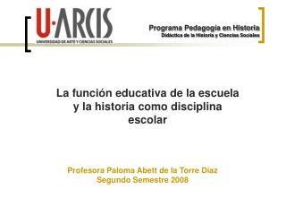 La funci n educativa de la escuela y la historia como disciplina escolar