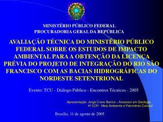 MINIST RIO P BLICO FEDERAL PROCURADORIA GERAL DA REP BLICA