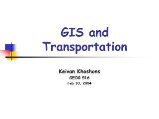 GIS and Transportation