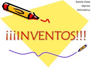 Inventos!!!