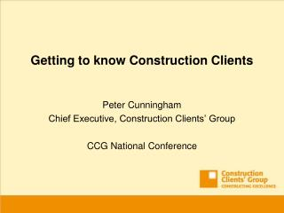 Getting to know Construction Clients