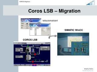 Coros LSB   Migration