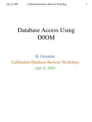 Database Access Using D0OM