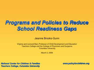 Programs and Policies to Reduce School Readiness Gaps