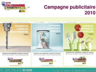 Campagne publicitaire  2010