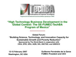 High Technology Business Development in the Global Context: The SE-FUMEC-TechBA Program of Mexico