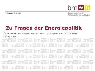 Zu Fragen der Energiepolitik