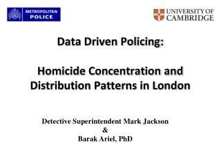 Data Driven Policing:  Homicide Concentration and Distribution Patterns in London